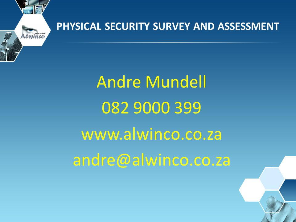 Andre Mundell 082 9000 399 www.alwinco.co.za andre@alwinco.co.za