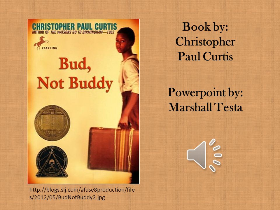 Book by: Christopher Paul Curtis Powerpoint by: Marshall Testa