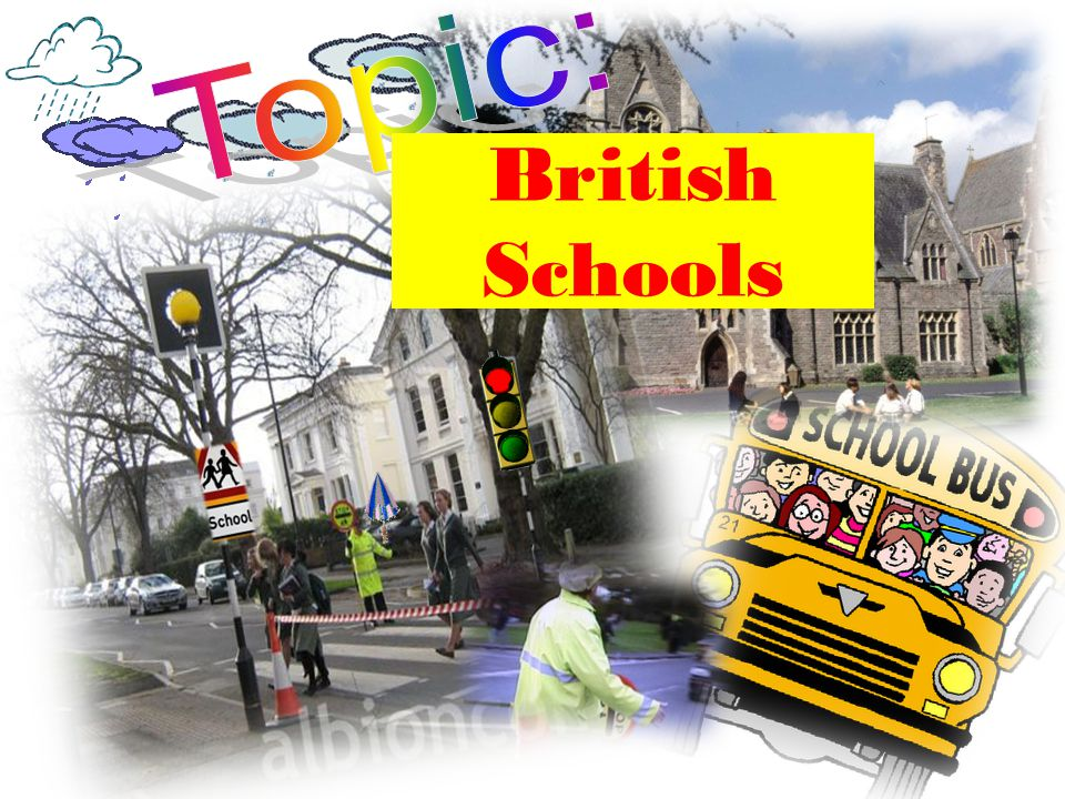 Topic: British Schools