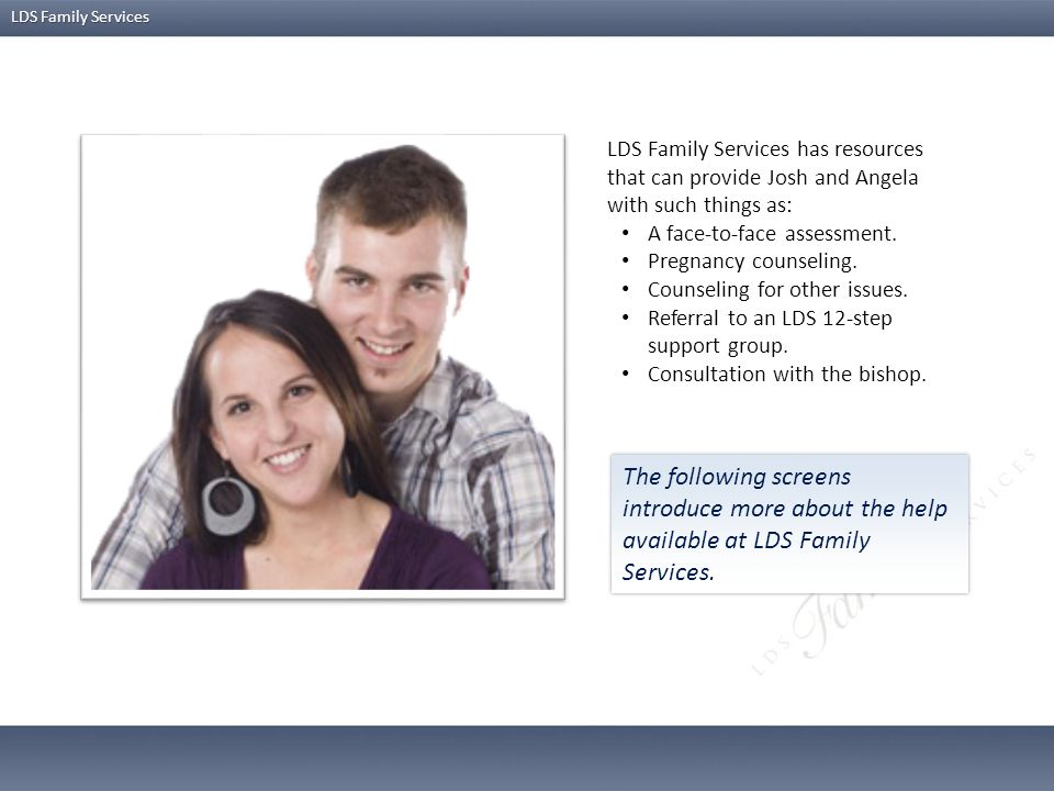 LDS Family Services has resources that can provide Josh and Angela with such things as: