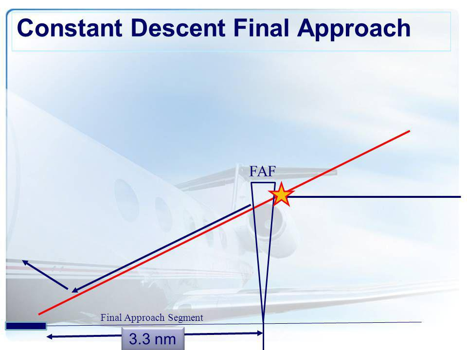 Constant Descent Final Approach