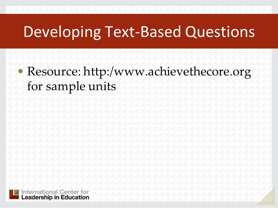 Developing Text-Based Questions