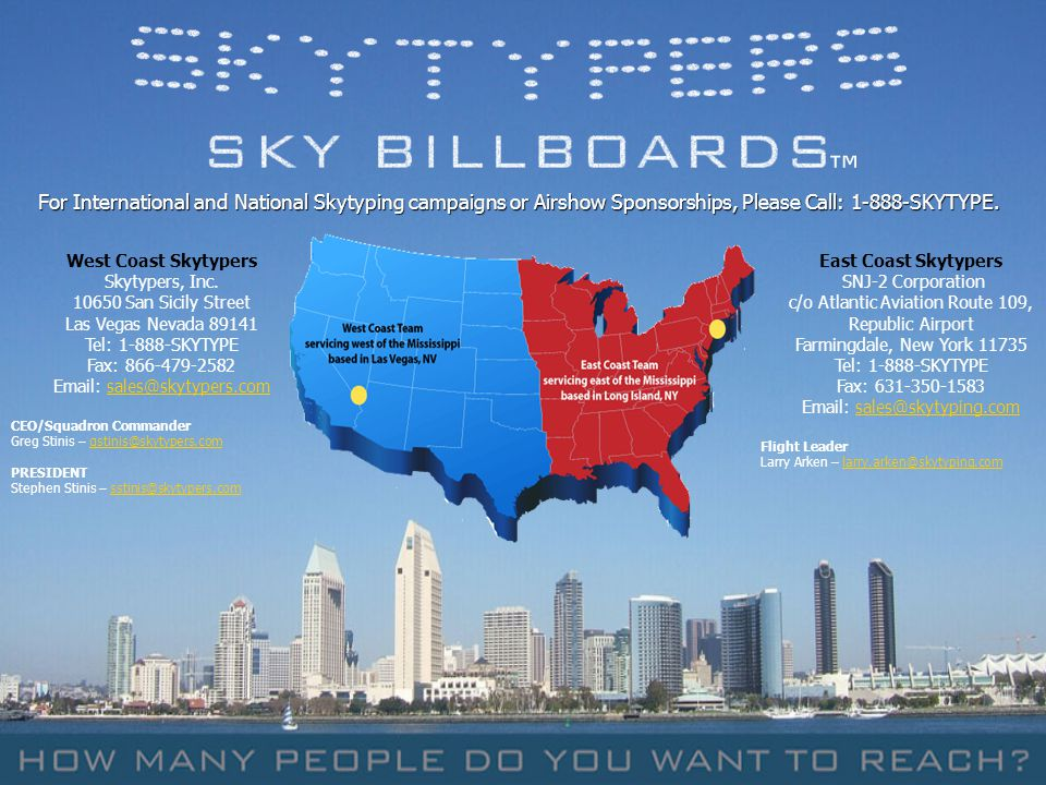 ™ For International and National Skytyping campaigns or Airshow Sponsorships, Please Call: 1-888-SKYTYPE.