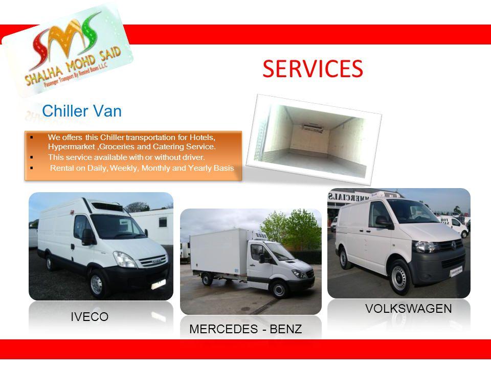 SERVICES Chiller Van VOLKSWAGEN IVECO MERCEDES - BENZ