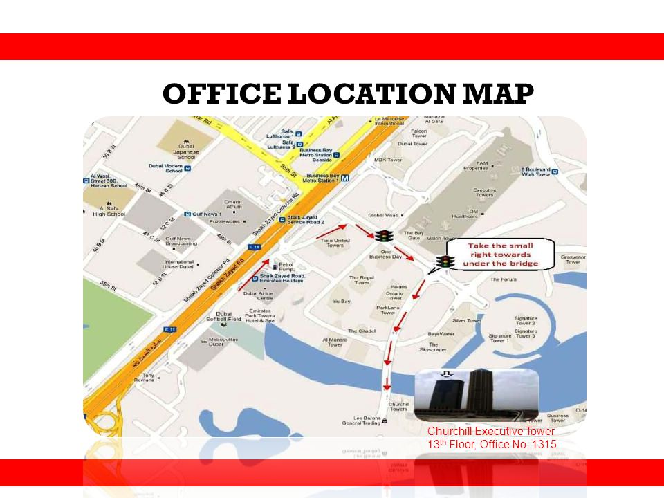 OFFICE LOCATION MAP Churchill Executive Tower
