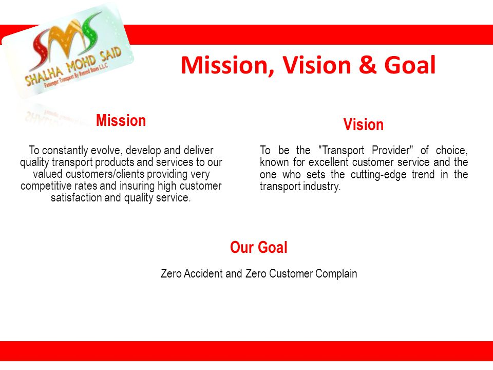 Our Goal Zero Accident and Zero Customer Complain