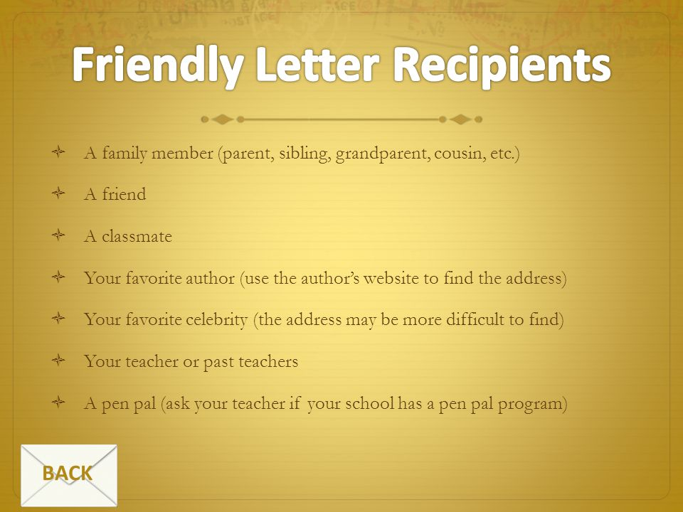 Friendly Letter Recipients
