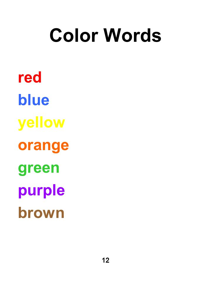 Color Words red blue yellow orange green purple brown 12