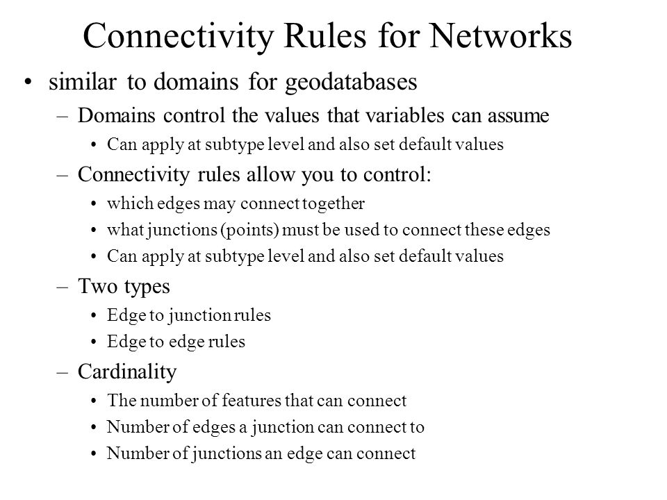 Connectivity Rules for Networks