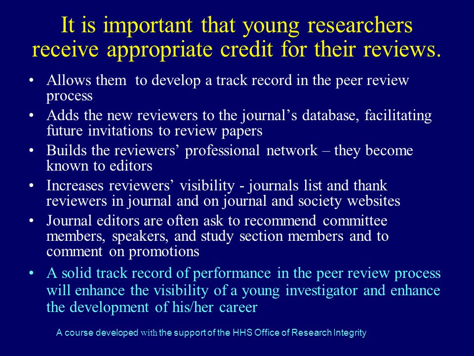 It is important that young researchers receive appropriate credit for their reviews.