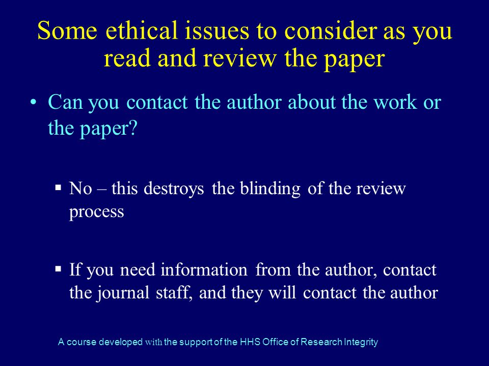 Some ethical issues to consider as you read and review the paper