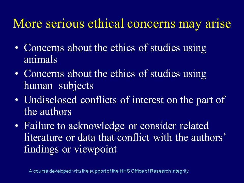 More serious ethical concerns may arise