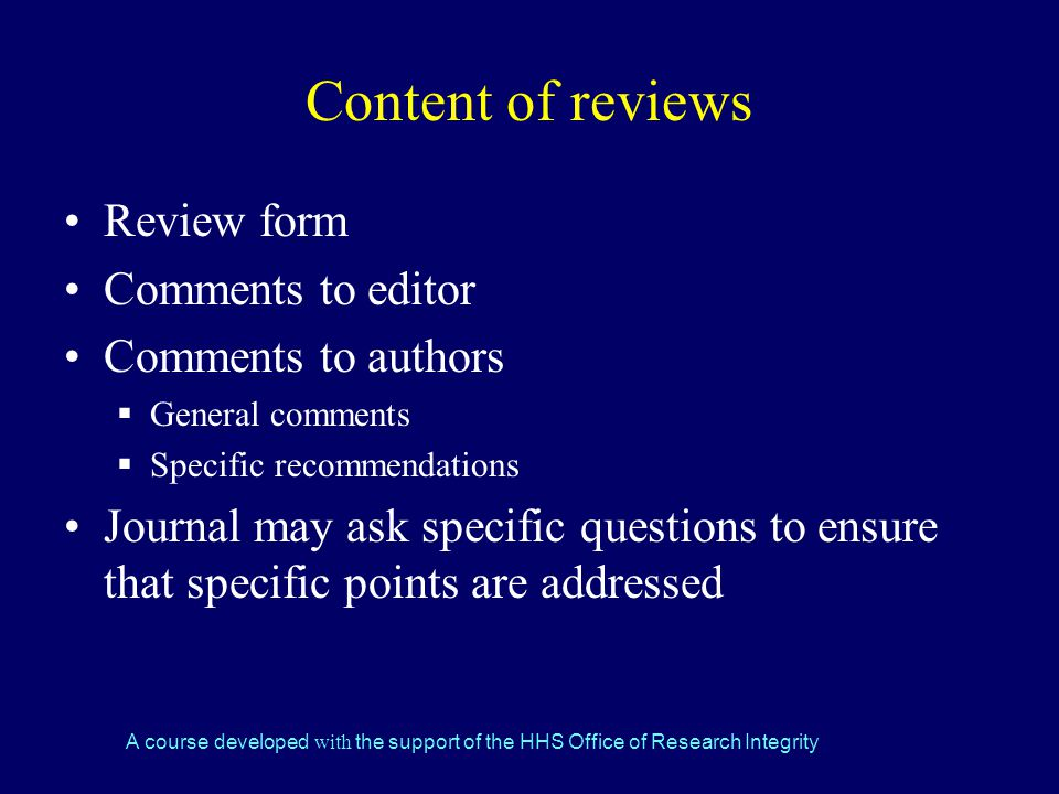 Content of reviews Review form Comments to editor Comments to authors