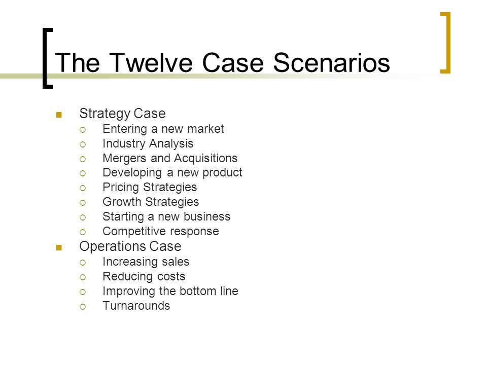 The Twelve Case Scenarios