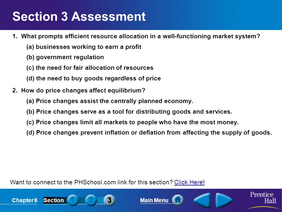 Section 3 Assessment 1. What prompts efficient resource allocation in a well-functioning market system