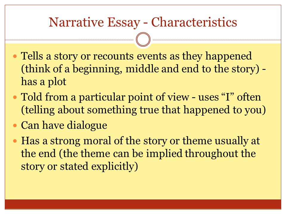 Narrative Essay - Characteristics