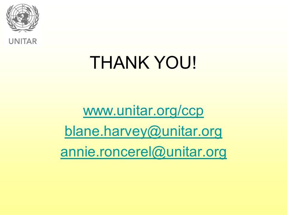 THANK YOU! www.unitar.org/ccp blane.harvey@unitar.org
