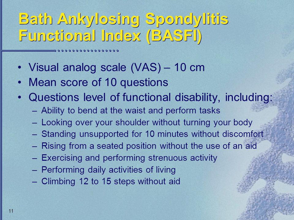 Bath Ankylosing Spondylitis Functional Index (BASFI)