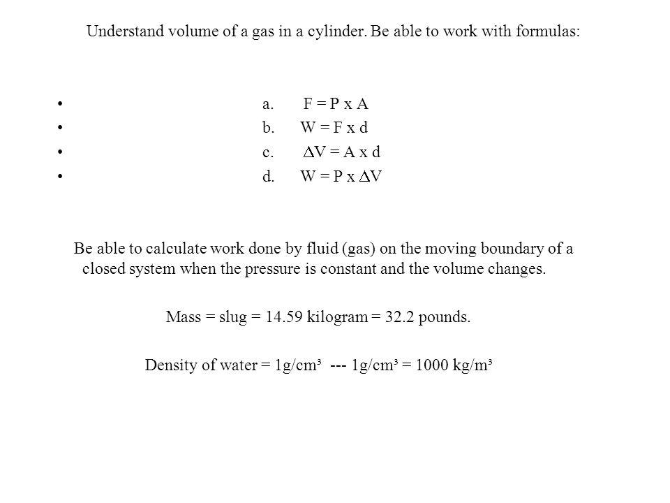 Understand volume of a gas in a cylinder