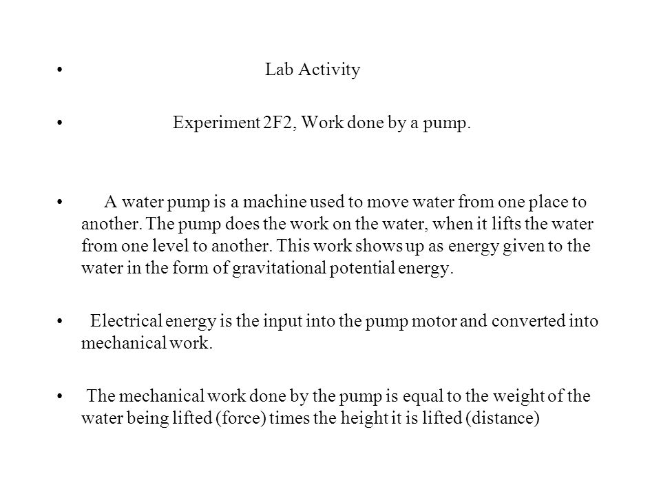 Lab Activity Experiment 2F2, Work done by a pump.