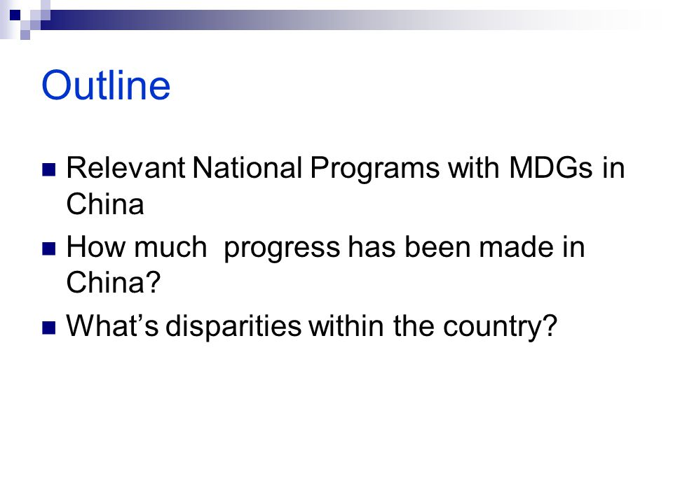 Outline Relevant National Programs with MDGs in China