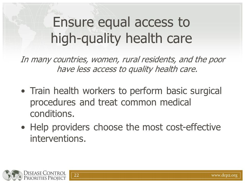 Ensure equal access to high-quality health care