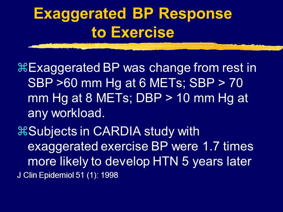 Exaggerated BP Response to Exercise