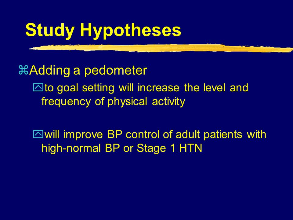 Study Hypotheses Adding a pedometer