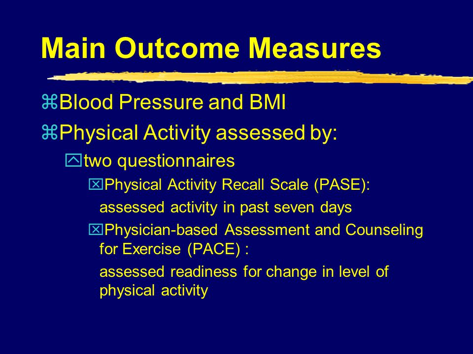 Main Outcome Measures Blood Pressure and BMI