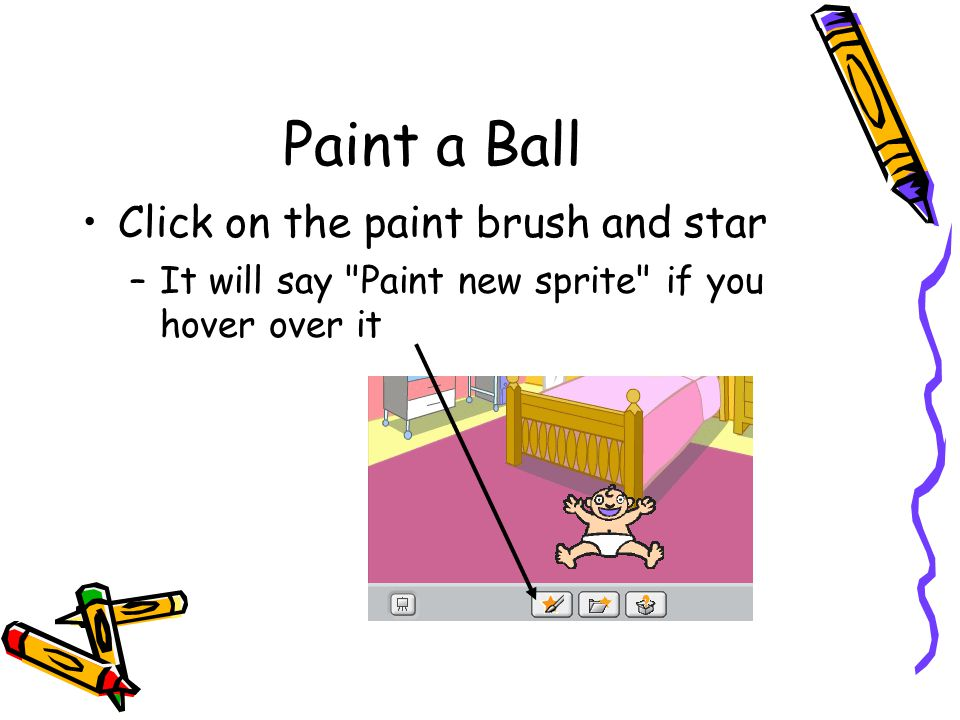 Paint a Ball Click on the paint brush and star