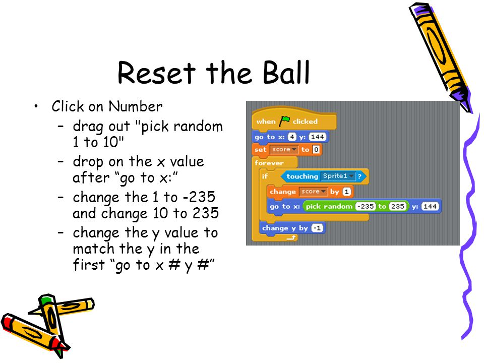 Reset the Ball Click on Number drag out pick random 1 to 10