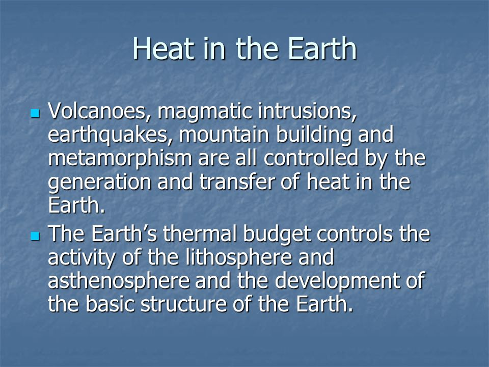 Heat in the Earth