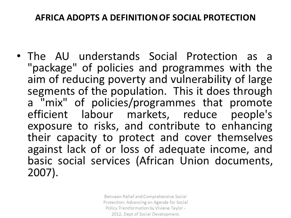 AFRICA ADOPTS A DEFINITION OF SOCIAL PROTECTION