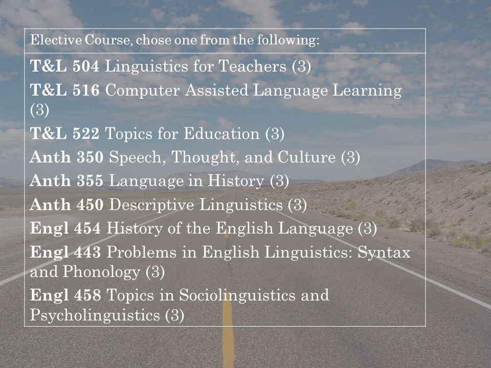 T&L 504 Linguistics for Teachers (3)