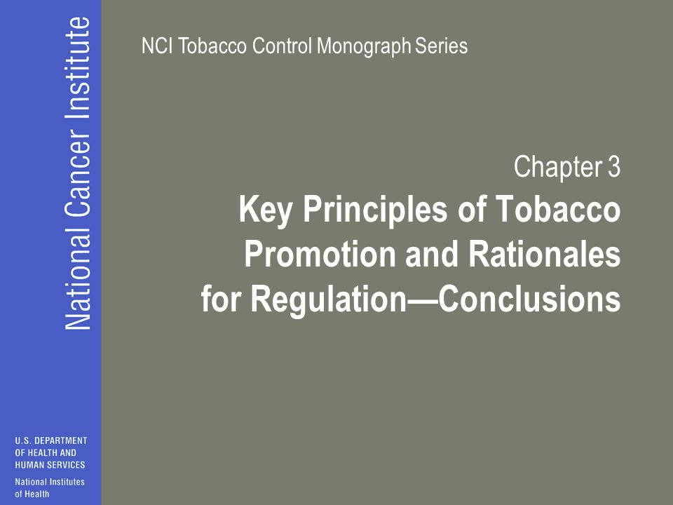 Chapter 3 Key Principles of Tobacco Promotion and Rationales for Regulation—Conclusions