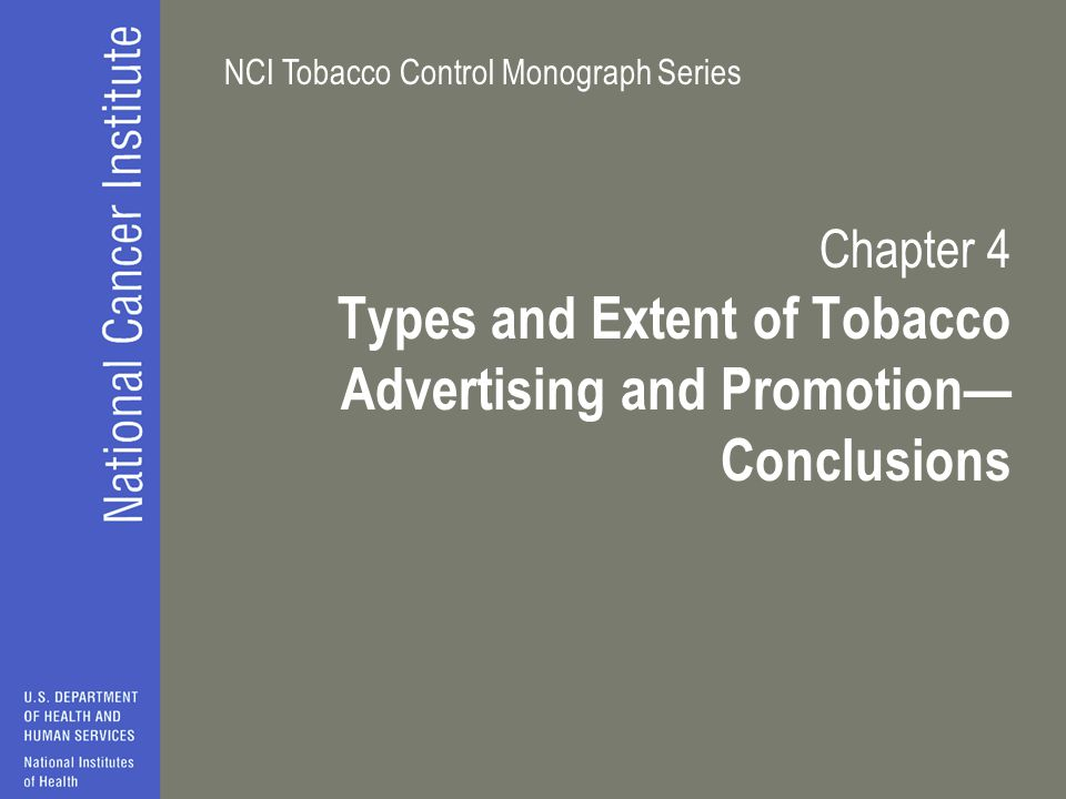 Types and Extent of Tobacco Advertising and Promotion—Conclusions