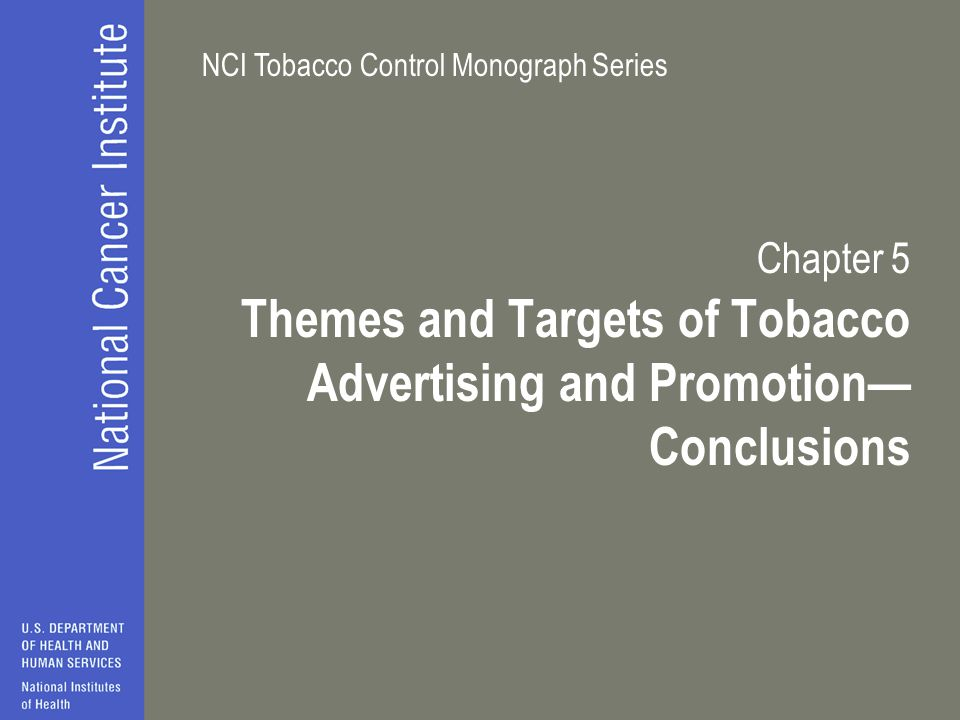 Themes and Targets of Tobacco Advertising and Promotion— Conclusions