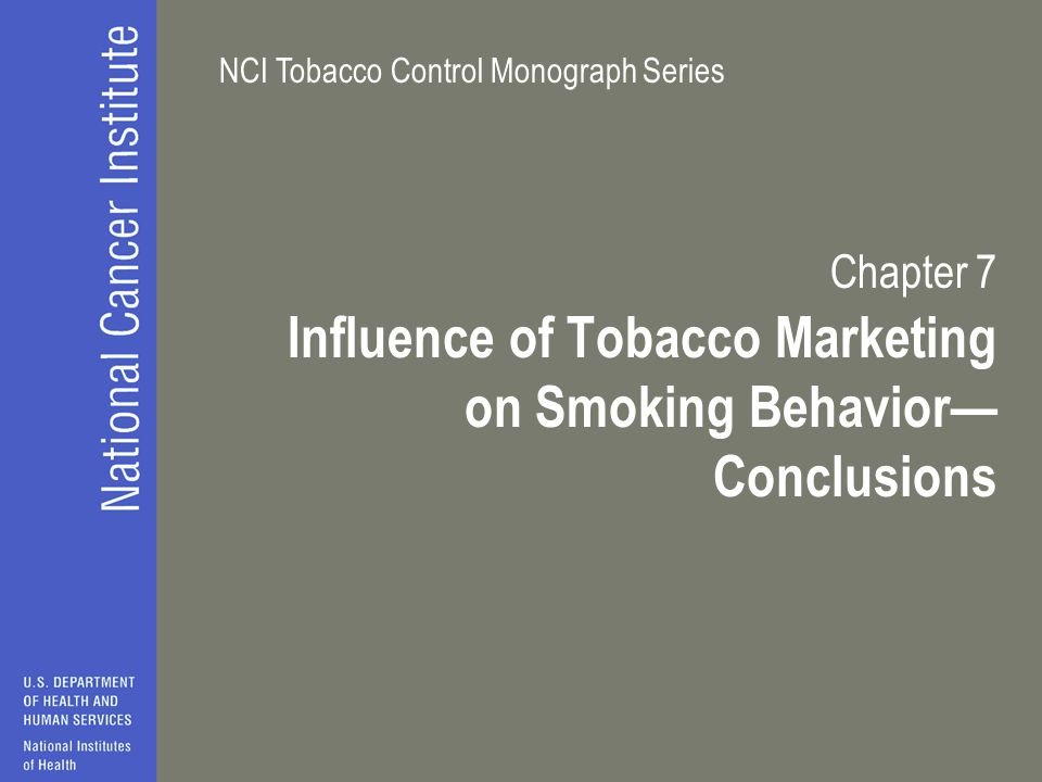 Influence of Tobacco Marketing on Smoking Behavior—Conclusions