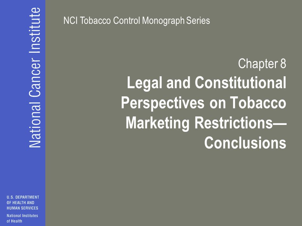 Chapter 8 Legal and Constitutional Perspectives on Tobacco Marketing Restrictions— Conclusions