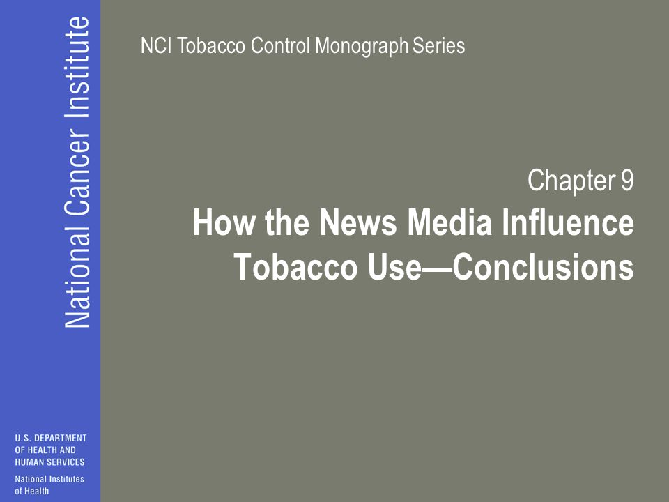 Chapter 9 How the News Media Influence Tobacco Use—Conclusions