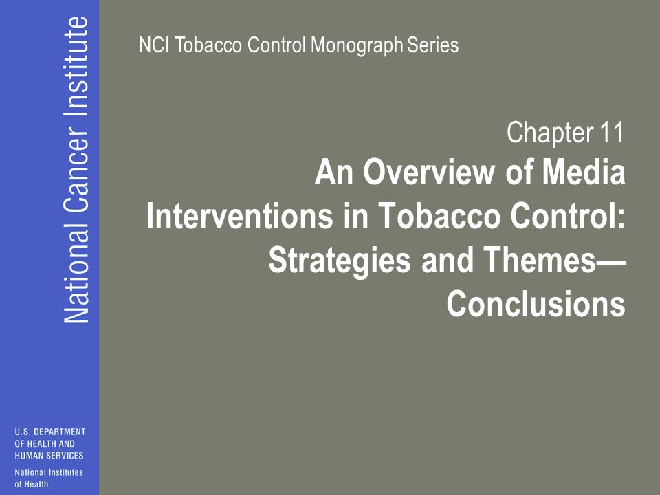 Chapter 11 An Overview of Media Interventions in Tobacco Control: Strategies and Themes— Conclusions.