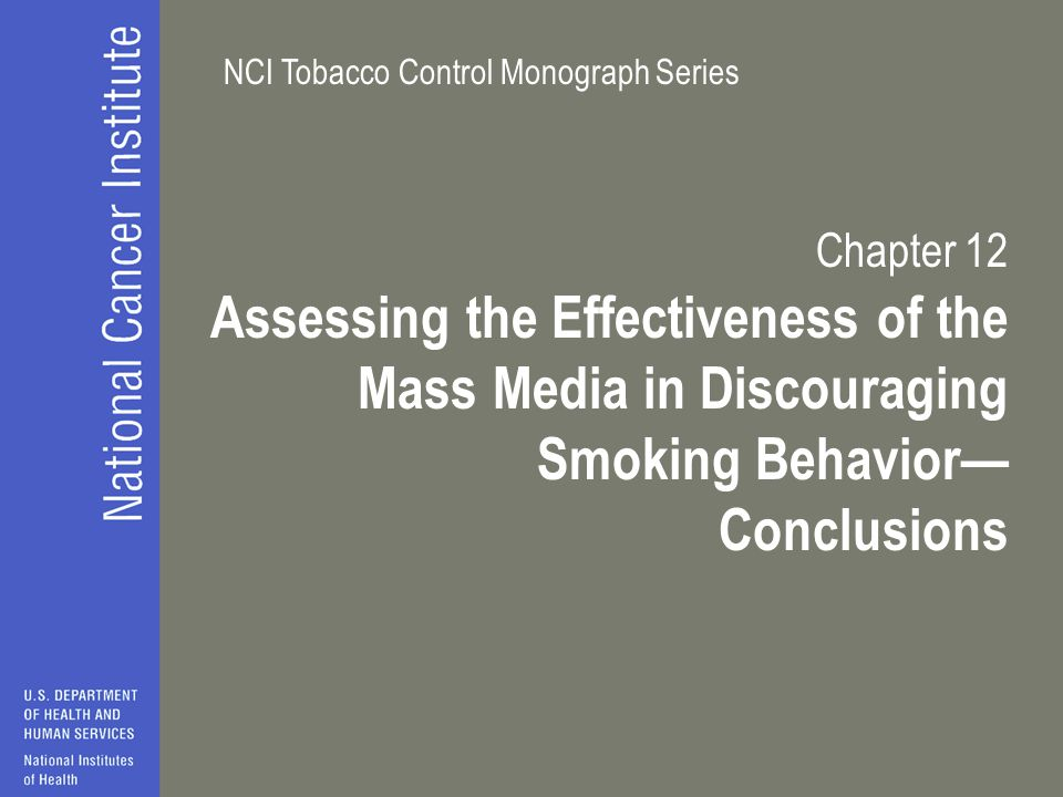 Chapter 12 Assessing the Effectiveness of the Mass Media in Discouraging Smoking Behavior— Conclusions.