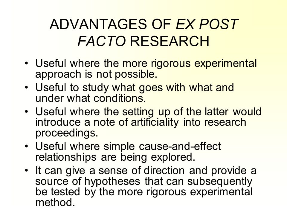 ADVANTAGES OF EX POST FACTO RESEARCH