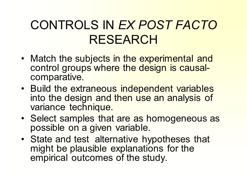 CONTROLS IN EX POST FACTO RESEARCH