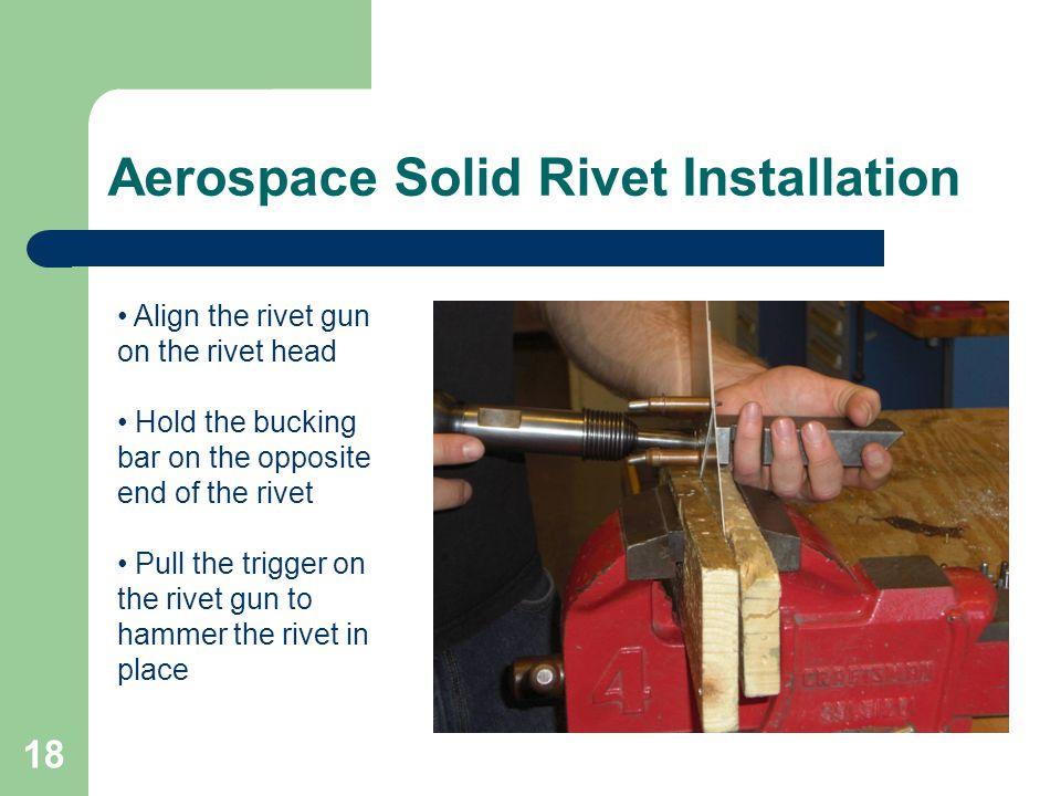 Aerospace Solid Rivet Installation