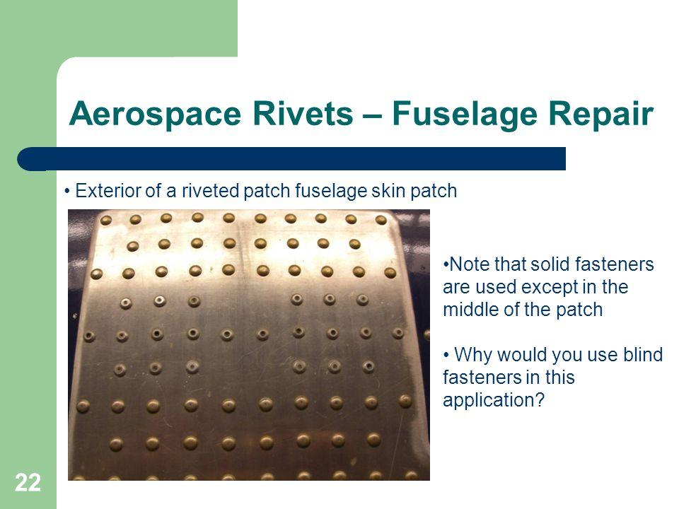 Aerospace Rivets – Fuselage Repair