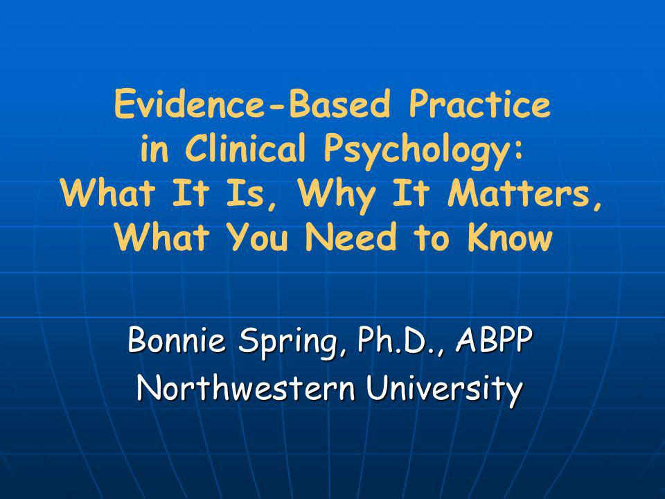Bonnie Spring, Ph.D., ABPP Northwestern University