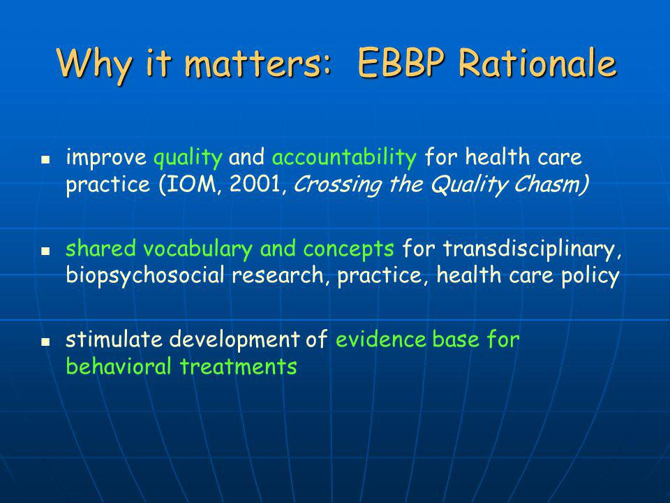 Why it matters: EBBP Rationale