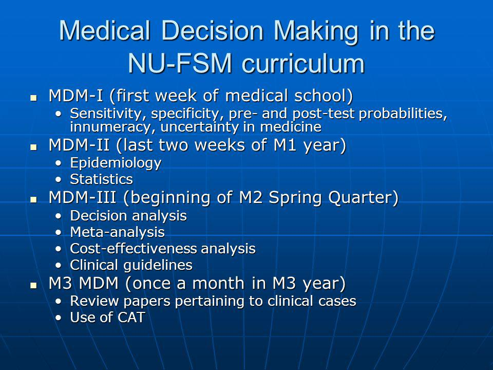 Medical Decision Making in the NU-FSM curriculum