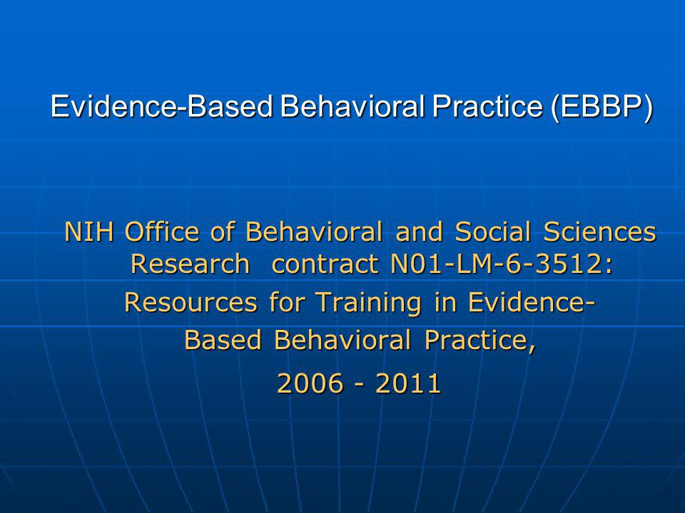 Evidence-Based Behavioral Practice (EBBP)
